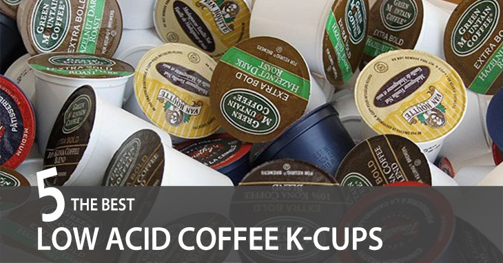 Best Low Acid Coffee K-Cups