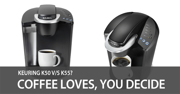 Keurig K55 vs K50 – What's the Difference?