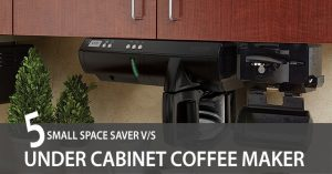 Small Space Saver & Under-Cabinet Coffee Maker